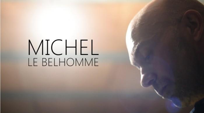 Michel LE BELHOMME - Le reportage