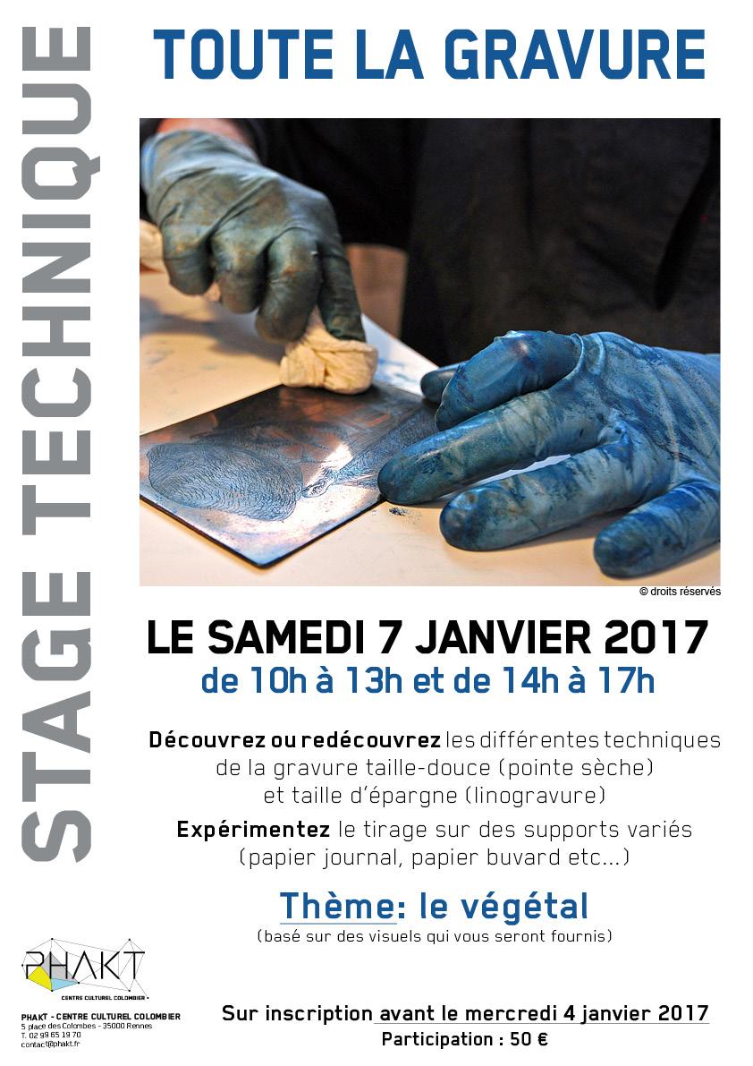 Stage Technique d'Art Plastique : TOUTE LA GRAVURE, le samedi 7 janvier 2017 au PHAKT - Centre Culturel Colombier de RENNeS (35)