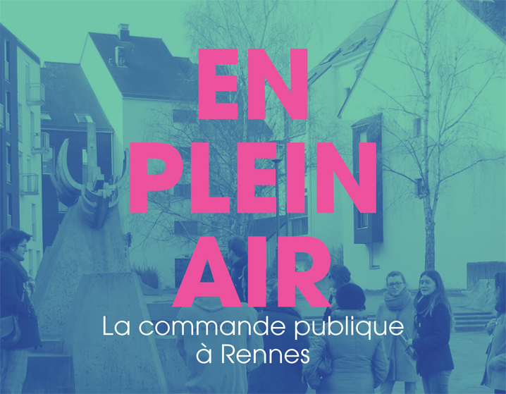 La commande publique à Rennes : EN PLEIN AIR