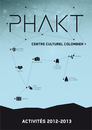 Plaquette des activités saison 2012-2013 du PHAKT - Centre Culturel Colombier - RENNES (35)