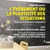 """""""L'évènement ou la plasticité des situations"""" livre de Raphaële Jeune"""
