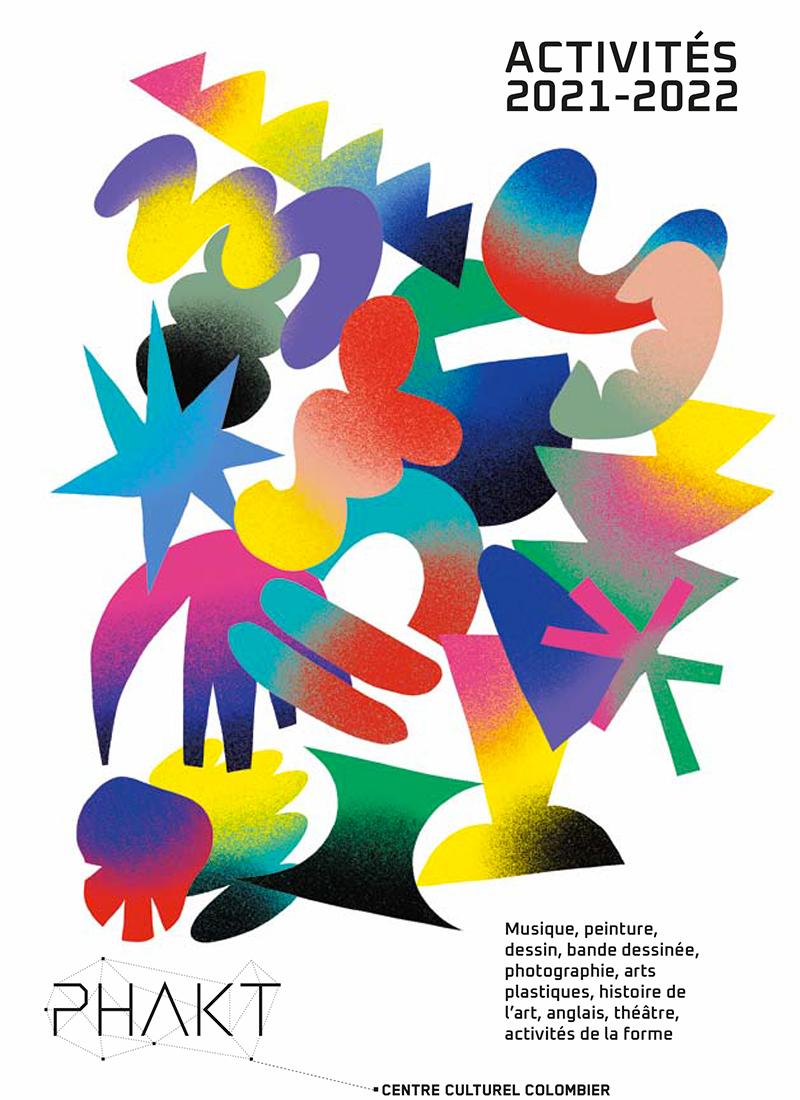Brochure saison 2021-2022 Phakt Centre Culturel Colombier