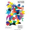 Brochure des activités saison 2021- 2022 du Phakt Centre Culturel Colombier